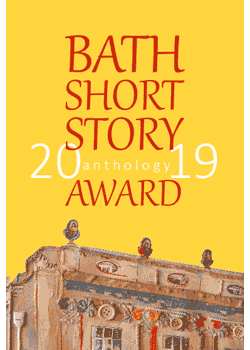 The Bath Short Story Award Anthology 2019