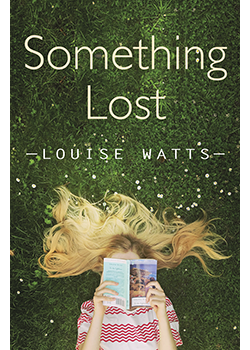 Something Lost : Louise Watts