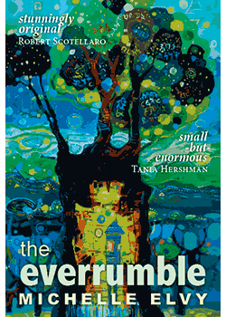 the everrumble : Michelle Elvy